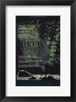 Framed River Runs Through It  a