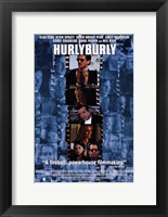 Framed Hurly Burly Movie