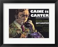 Framed Get Carter Caine is Carter