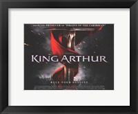 Framed King Arthur Rule Your Destiny