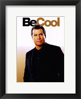 Framed Be Cool - Be Cool