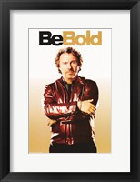 Be Cool - Be Bold Framed Print