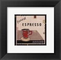 Framed Finest Espresso