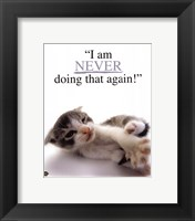 I Am Never... Framed Print