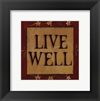 Framed Live Well