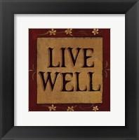 Framed Live Well