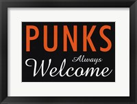 Framed Punks Always Welcome