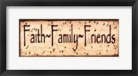 Framed Faith Family and Friends