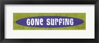 Framed Gone Surfing