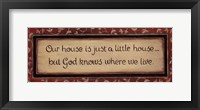 Our House Is... Framed Print