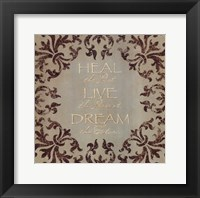 Heal Live Dream Framed Print