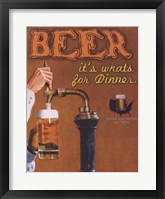 Beer It's What's for Dinner Framed Print