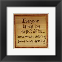 Everyone Brings Joy Framed Print