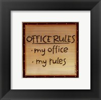 Framed Office Rules