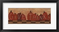 Give Thanks. Framed Print