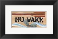 Framed No Wake