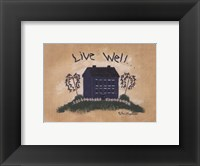 Live Well Framed Print