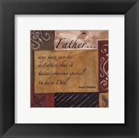 Words to Live By - Father Framed Print