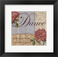 Dance as though..... Framed Print