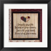 Simplify Your Life Framed Print