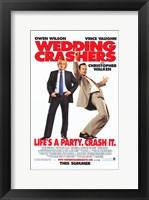 Framed Wedding Crashers - Crash it.