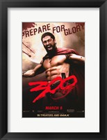 Framed 300 Prepare for Glory King Leonidas