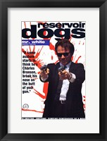 Framed Reservoir Dogs Mr. White Shooting