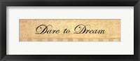 Framed Dare to Dream