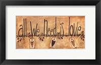 Framed All We Need is Love