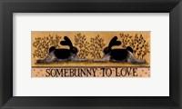 Framed Small-Somebunny to Love