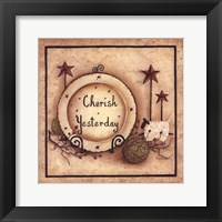 Framed Cherish Yesterday