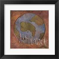 Save Our Planet Framed Print