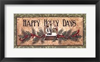 Framed Happy Holly Days