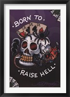 Framed Born to Raise Hell