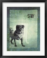 Stay Framed Print