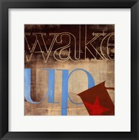 Framed Wake Up
