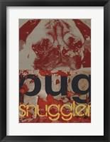 Framed Pug Snuggler