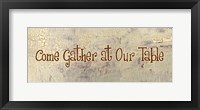 Come Gather at Our Table Framed Print