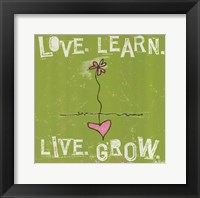 Love, Learn, Live, Grow Framed Print