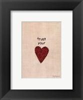 Framed Trust Your Heart