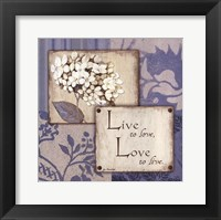 Live Love Framed Print