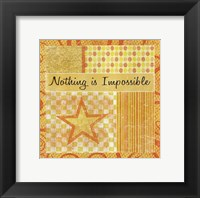 Nothing Is Impossible Framed Print
