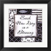 Each New Day is a Blessing Framed Print