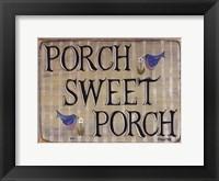Framed Porch Sweet Porch
