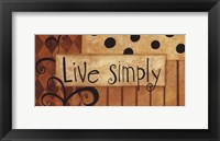 Live Simply Framed Print