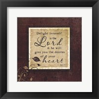 Delight Yourself Framed Print