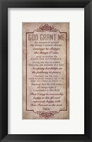 God Grant Me Framed Print