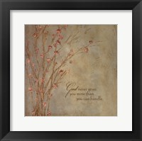 God Never Gives Framed Print