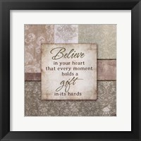 Believe in your Heart Framed Print