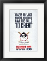 Eastbound & Down (TV) Cheat Framed Print